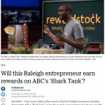 RewardStock - N&O: Will this Raleigh entrepreneur earn rewards on ABC's 'Shark Tank'? (11/16/2018)