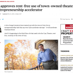 TBJ: Council approves rent-free use of town-owned theater for Cary entrepreneurship accelerator