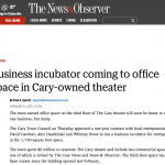 N&O: Business incubator coming to office space in Cary-owned theater